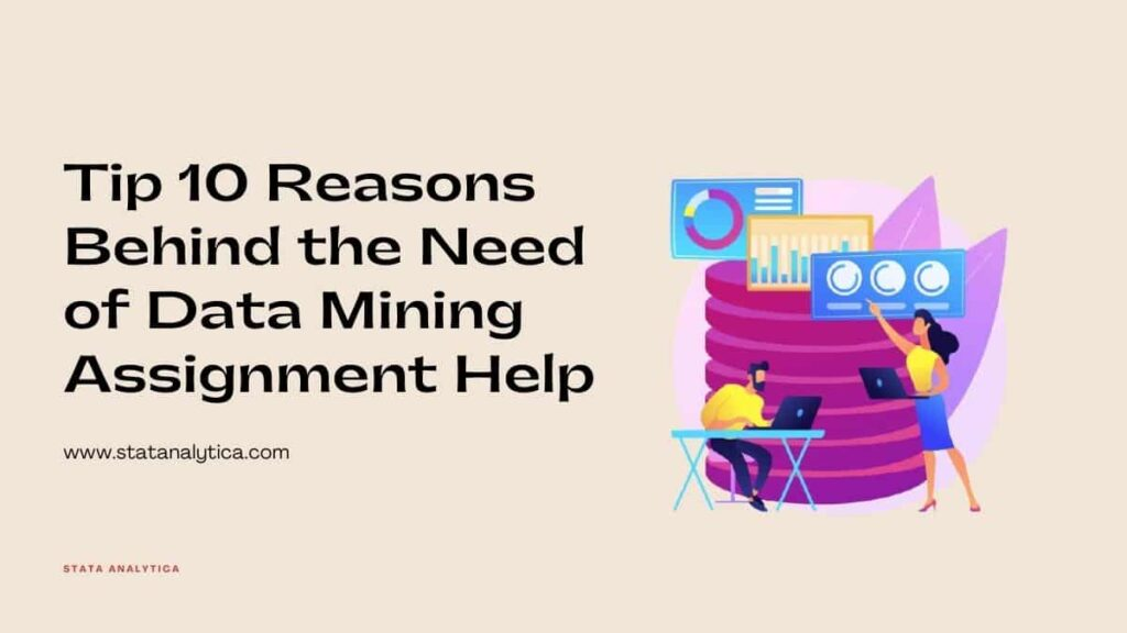 reasons-behind-the-need-of-data-mining-assignment-help