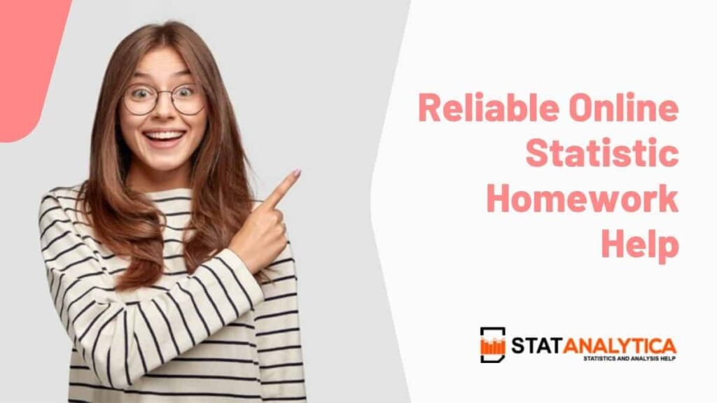 reliable-statistics-homework-help
