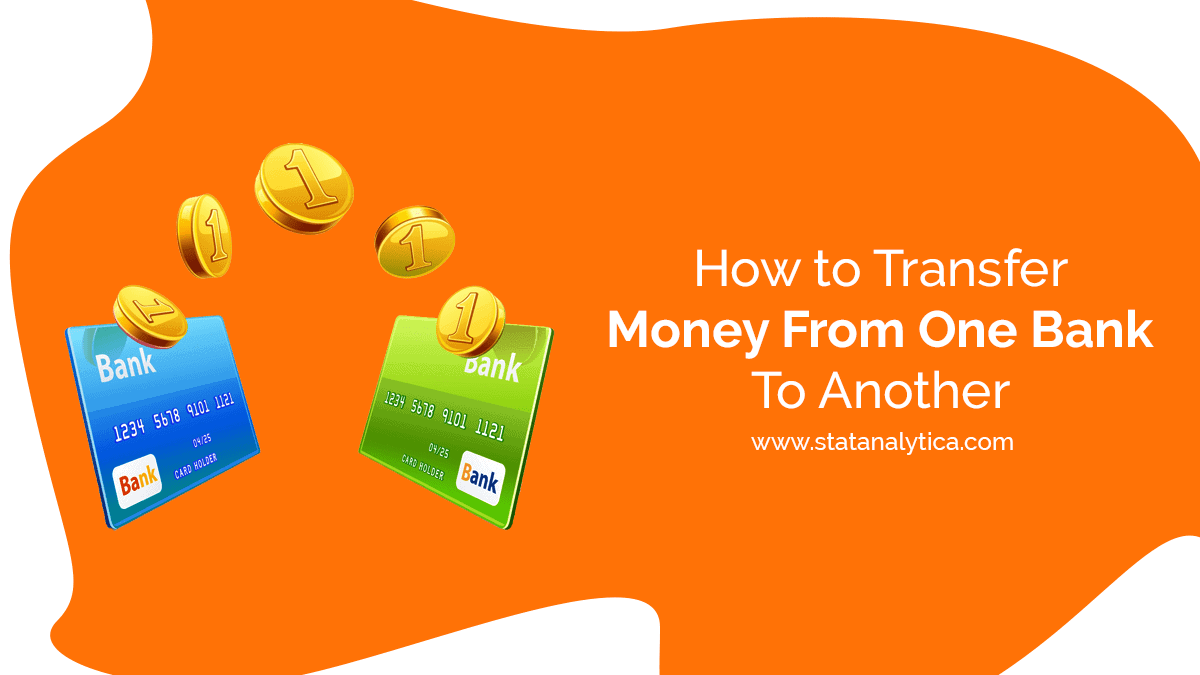 how to transfer money from one bank to another