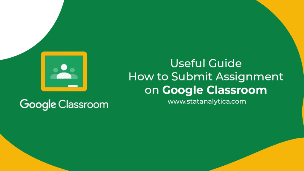 how to submit assignment on google classroom