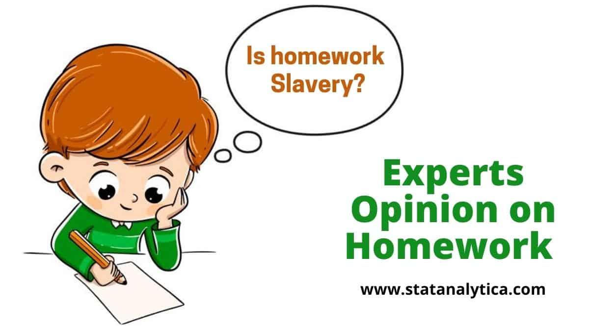 is homework slavery