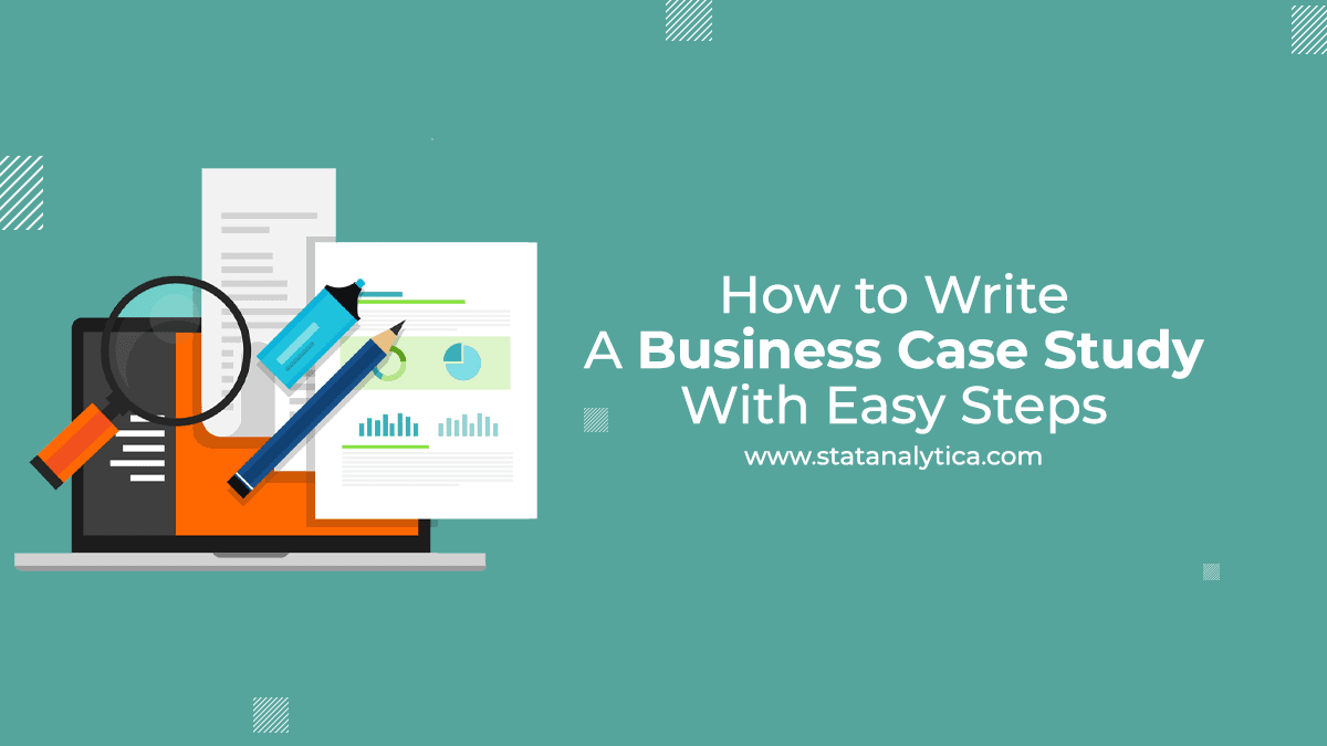 how-to-write-a-business-case-study