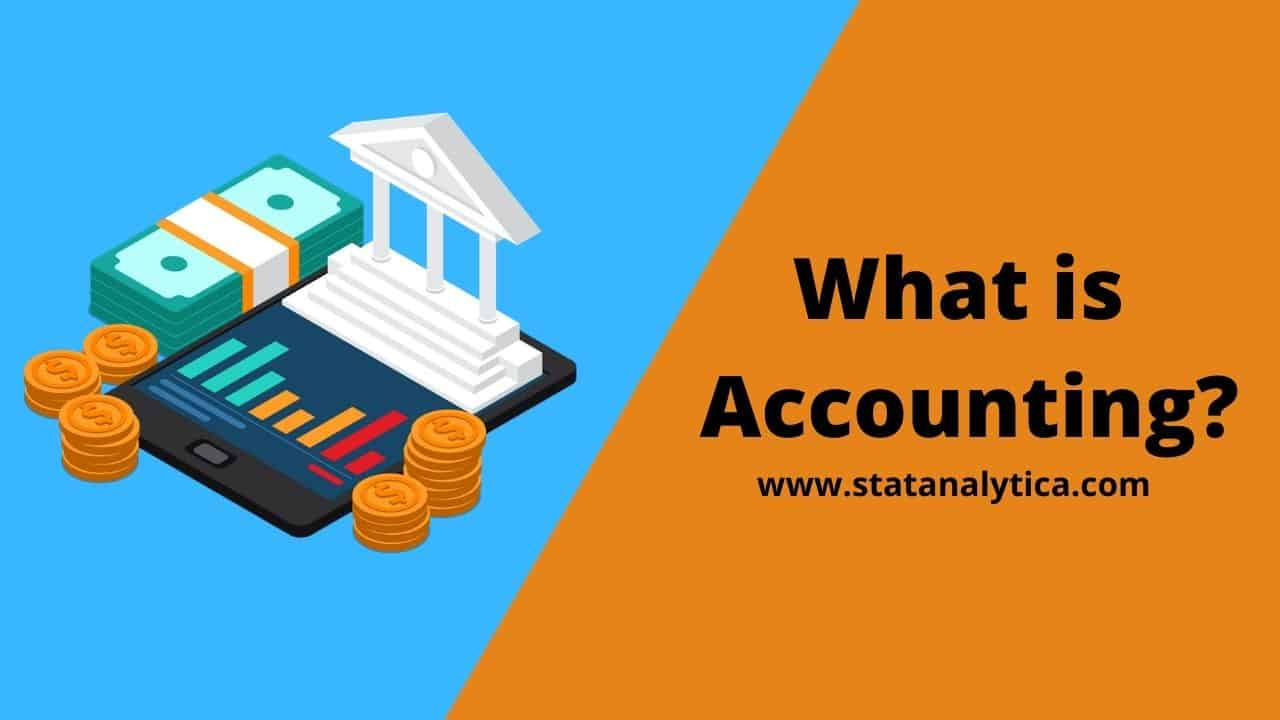 What is Accounting, and Why is Accounting Important For your Business_ (1)