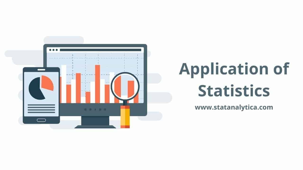 Application of Statistics