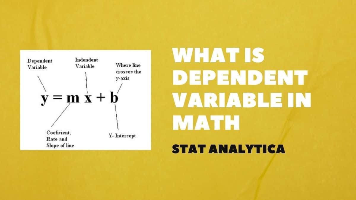What-Is-Dependent-Variable-In-Math