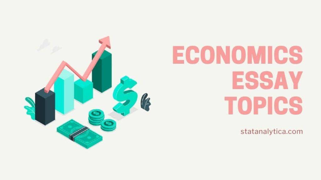 economics-essay-topics