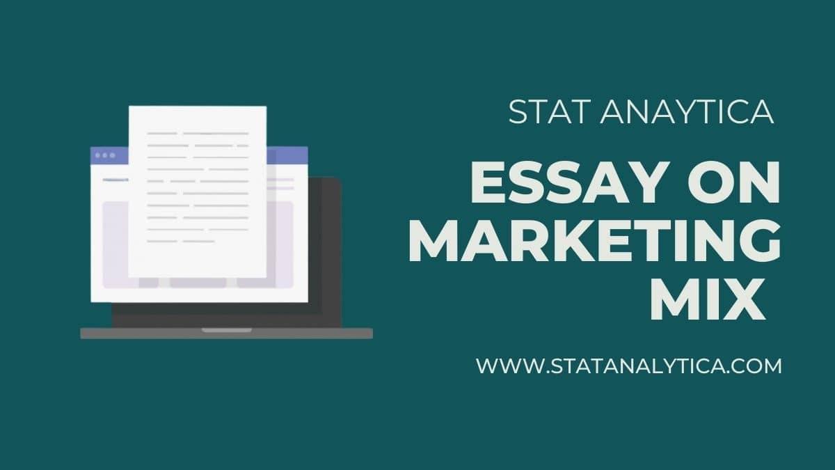essay-on-marketing-mix